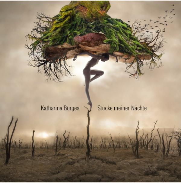 Bild zum Artikel: Katharina Burges - Stücke meiner Nächte